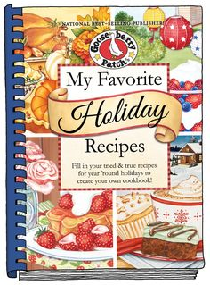 My Favorite Holiday Recipes - a new blank cookbook from Gooseberry Patch.  Fill in your favorite recipes to create your own cookbook. Makes an unforgettable keepsake. $13.95