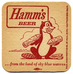 Hamm's Beer Coaster by Bart.