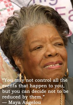Maya Angelou Quote That Will Inspire You To Be the BEST Person you can be