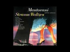 Mantovani and his Orchestra Strauss Waltzes (Full Album) Greatest Hits, Music Publishing, First Night, Orchestra, The Voice, Album, Songs, Musica, Song Books