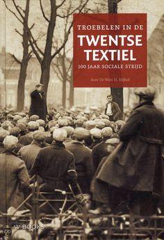 | Troebelen in Twentse textiel, Wim H. Nijhof | Boeken