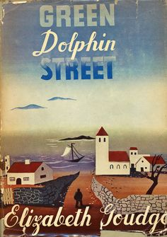 Cover art for Green Dolphin Street by Elizabeth Goudge, Sun Dial Press, 1946.