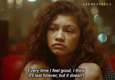 Zendaya, Film Quotes, Real Quotes, Quotes From Movies, Sad Movie Quotes, Sad Girl Quotes, Quotes Deep Feelings, Mood Quotes, Citations Film