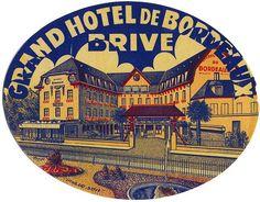 Grand Hotel De Bordeaux ~ Brive