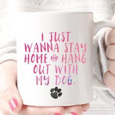 I Just Wanna Stay Home and Hang Out With My Dog Mug – Fox and Clover LOL I do though! I love hanging out with my family and my pets! I Love Dogs, Puppy Love, Diy Pet, Animals And Pets, Cute Animals, Game Mode, Food Dog, Amor Animal, Yorky