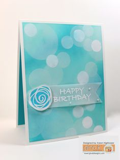 """Bokeh Technique.  Made using Gina K Designs Products: *Stamp Sets: """"Made With Love"""" Flower and """"Birthday Blessings"""" for the greeting *Pure Luxury Card Stock: White Heavy Base, White Layering weight, & Blue Lagoon on the inside *Premium Dye Ink: Ocean Mist, Turquoise Sea, Blue Lagoon *Premium Pigment Ink: White *Fine Detail Embossing Powder: White Velum Made For Gina K. Designs  By:Karen Hightower they are available @ http://www.shop.ginakdesigns.com"""