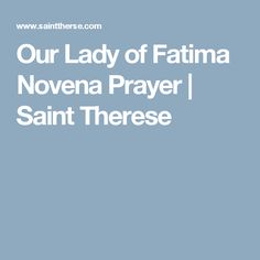Our Lady of Fatima Novena Prayer | Saint Therese