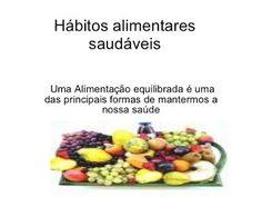 Catarina Quirino Stocco: Hábitos alimentares saudáveis!!!