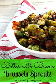 brussel sprouts with bacon: paleo Healthy Side Dishes, Vegetable Side Dishes, Veggie Side, Side Dish Recipes, Vegetable Recipes, Dinner Recipes, Paleo, Cooking Recipes, Healthy Recipes