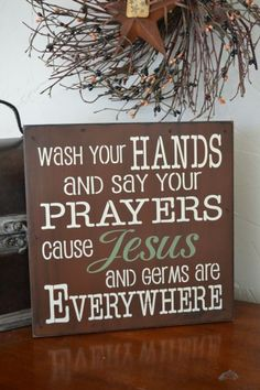 Wash Your Hands And Say Your Prayers Cause by CreativeTouchWood, $20.95