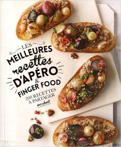 Amazon.fr - Les meilleures recettes d'apéro & finger food - Collectif - Livres