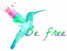 Be free quote via Carol's Country Sunshine on Facebook
