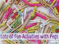Kids love pegs, they are bright, colourful and attract the interest of children. Pegs are perfect for play ideas, activities and crafts! They are great for building strength of fine motor muscle and coordination.