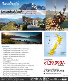 Untouched South - New Zealand 13N/14D  @ INR 1,39,999/- 8 Nights / 9 Days Christchurch, Franz Josef, Queenstown, Te Anua, Mt Cook Online Booking http://www.marveltrip.com/international-holidays/untouched-south OR Call Us On 0124-4223344