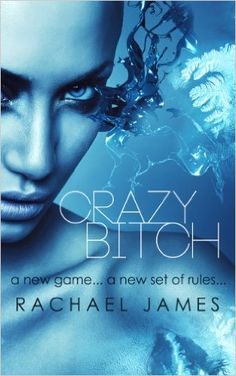 Crazy Bitch (Bitches and Queens Book 2) - Kindle edition by Rachael James, Cynthia Shepp. Literature & Fiction Kindle eBooks @ Amazon.com.