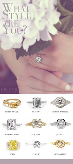 """What's Your Engagement Ring Style? Choosing an engagement ring is a very personal experience. Beyond the 4 c's, personality, life & fashion sense all come into play when picking out your perfect diamond ensemble. With so many hot diamond designers, Oster Jewelers has the ring that conveys your spirit. We will help you discover your diamond setting personality when saying, """" I do."""""""
