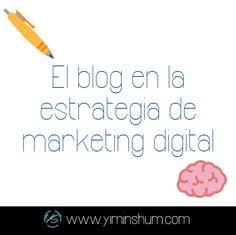 Beneficios de un #Blog dentro de la estrategia de #MarketingDigital by @yiminshum