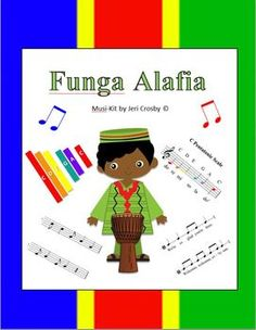 Funga Alafia - West African Welcome Song - Lessons, Visuals, Performance Sequence & Original Rhythm Canon (ti-ta-ti syncopated)