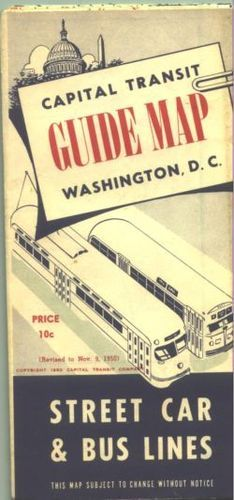 1950 Washington DC Capital Transit Street Car and Bus Lines Map and Guide.