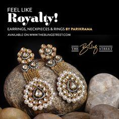 Feel like royalty!  Earrings, neckpieces and rings by Parikrama  http://www.theblingstreet.com/designers/parikrama