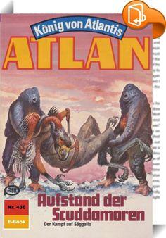 Atlan 436: Aufstand der Scuddamoren (Heftroman)    :  Nachdem Atlantis-Pthor, der Dimensionsfahrstuhl, in der Peripherie der Schwarzen Galaxis zum Stillstand gekommen ist, hat Atlan die Flucht nach vorn ergriffen. Nicht gewillt, untätig auf die Dinge zu warten, die nun zwangsläufig auf Pthor zukommen werden, fliegt er zusammen mit Thalia, der Odinstochter, die Randbezirke der Schwarzen Galaxis an und erreicht das so genannte Marantroner-Revier, das von Chirmor Flog, einem Neffen des Du...