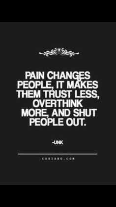 Pain Quote Gallery looking for quotes life quote love quotes quotes about Pain Quote. Here is Pain Quote Gallery for you. Pain Quote there are two types of pain one that hurts you and the. Pain Quote quote rd laing pain in t. Life Quotes Love, Great Quotes, Quotes To Live By, Quote Life, Quotes Inspirational, Unique Quotes, Quotes About Real Love, Quotes About Feeling Down, Being Sad Quotes