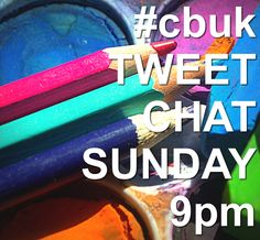 Tweet chat this Sunday at 9pm! #cbuk