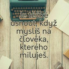 Ja s tim mam problen kazdu noc Sad Love, Love You, Girl Quotes, Love Quotes, Quotations, Qoutes, Love List, Motto, Bff