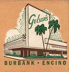 "Gelson's Market | ""The Valley's Finest Market"" (with a Van de Kamp's windmill too!)  16450 Ventura, Encino 3525 West Victory, Burbank"