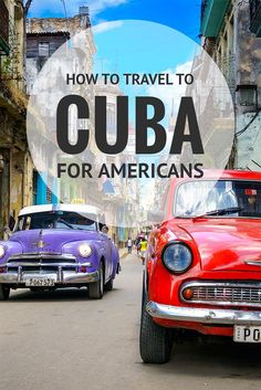 How to Travel to Cuba for Americans