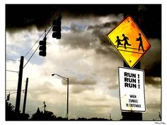 The only relevant street sign during a zombie apocalypse.