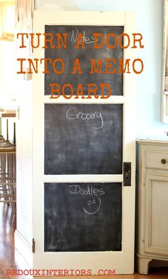 DIY Turn An Old Salvaged Door Into A Fabulous Chalkboard...redouxinteriors.