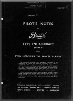 Bristol 170 Freighter 31 Aircraft Pilot's Notes Manual - 1951 - Aircraft Reports - Manuals Aircraft Helicopter Engines Propellers Blueprints Publications