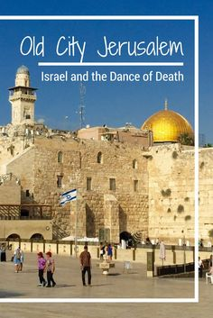 Come wander with me through Old City Jerusalem Israel and try to understand the conflict in this region of the world.