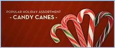 Candy canes are the season's must-have!