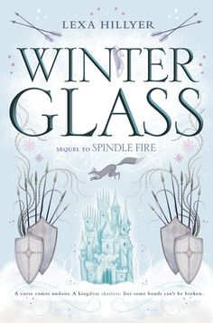 Winter Glass (Spindle Fire 2)
