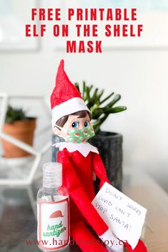 Free Christmas Printables, Free Printables, Awesome Elf On The Shelf Ideas, Printable Masks, Wreck This Journal, Hand Sanitizer, Christmas Crafts, Diy Projects, Shelves
