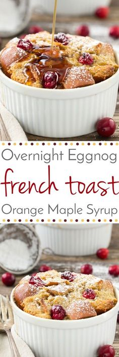 This make ahead Eggnog French Toast recipe is perfect for a holiday brunch.  It is full of flavor with creamy eggnog, tangy fresh cranberries and crunchy pecans all topped with an Orange Maple Syrup.