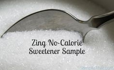 Enjoy sweetness without the guilt. Zing Zero Calorie Stevia Sweetener has no calories and no funny aftertaste. Get your free Stevia sweetener sample and $1.50 coupon and have a sweet day!