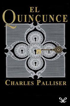 El Quincunce - http://descargarepubgratis.com/book/el-quincunce/ #epub #books #libros