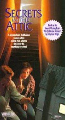 Secrets In The Attic aka The Dollhouse Murderers