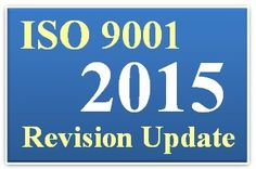 Revision of ISO 9001:2015