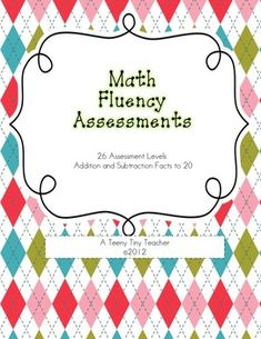 This Math Fluency Assessment Program is designed so that students are working at their own pace in fluency of addition and subtraction facts to 20....