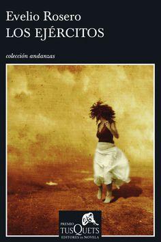 Los ejércitos de Evelio Rosero.Signatura: CLUB 132 - 203 pag. - 25 ejemplares. Literatura colombiana.