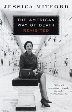 The American Way of Death Revisited by Jessica Mitford http://smile.amazon.com/dp/0679771867/ref=cm_sw_r_pi_dp_Uyu8tb162MJX1
