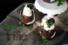 Thin Mint Trifle: 1 (1.4oz) Jello-O Sugar Free Instant Chocolate Fudge Pudding, *Milk for jello, 1containerCool Whip – Lite, thawed  1 box Thin Mint girl scout cookies  Fresh Mint. Make Jello according to directions on the box. Let set 10 minutes in fridge. Place cookies in a zip lock bag and crumble with a rolling pin. In small glasses, layer heaping tablespoons of Jello, Cool Whip, and crushed Thin Mints. Top with a fresh mint sprig and whole cookie. Place in fridge until ready to serve.