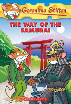 Geronimo Stilton: The way of the Samurai by Geronimo Stilton