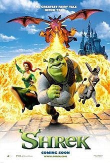 SHREK (2001): After his swamp is filled with magical creatures, an ogre agrees to rescue a princess for a villainous lord in order to get his land back.