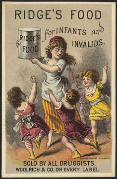 Ridge's Food for infants and invalids Vintage Trade Card Pub Vintage, Poster Vintage, Vintage Labels, Vintage Ephemera, Vintage Cards, Vintage Signs, Vintage Prints, Vintage Packaging, Old Advertisements
