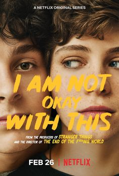 Netflix's I Am Not Okay With This Is a Delightful Combo of Sex Education and Stranger Things - Popular Netflix Movies,Series and Cartoons Suggestions Netflix Tv Shows, New Netflix, Netflix Movies, Movie Tv, It Movie Cast, Okay Okay, Best Series, Tv Series, Poster Series